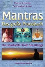 Mantras - A Comprehensive Manual (with Audio CD) Marcus Schmieke & Sacinandana Swami